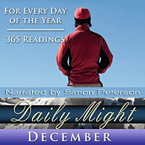 Daily Might: December: A Reading for Every Day in December | [Simon Peterson]