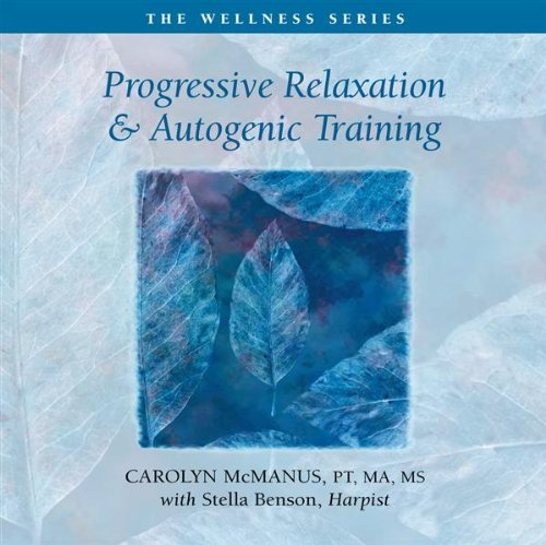Progressive Relaxation and Autogenic Training
