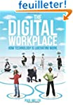The Digital Workplace: How Technology...