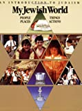 img - for My Jewish World: People Places Things Actions book / textbook / text book