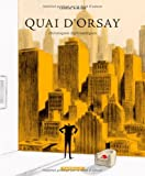 Quai d'Orsay v.2, Chroniques diplomatiques