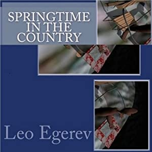 Springtime in the Country | [Leo Egerev]