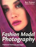 Fashion Model Photography: Expert Tips plus Images