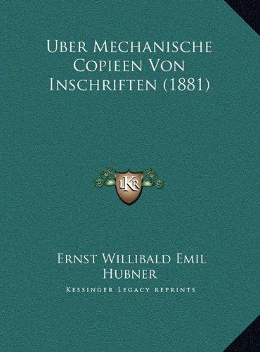 Uber Mechanische Copieen Von Inschriften (1881)