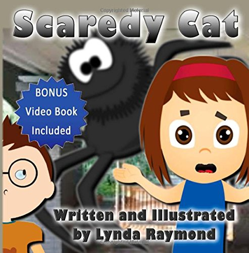 Scaredy Cat!: Boost Your Child's Confidence and Self-Esteem: Volume 1 (Nilly Nelly and Friends)