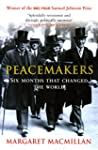 Peacemakers Six Months that Changed T...