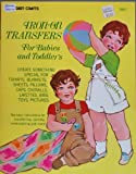 img - for Iron on Transfers for Babies and Toddlers (1985) book / textbook / text book