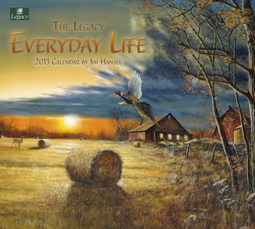 Cheap Legacy 2013 Wall Calendar, Everyday Life by Jim Hansel (WCA9025) (B0089K37GW)