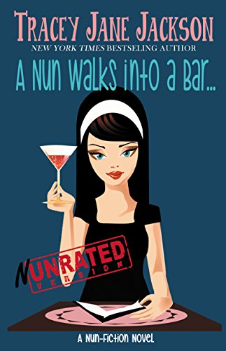 a-nun-walks-into-a-bar-nun-rated-version-a-nun-fiction-novel-english-edition