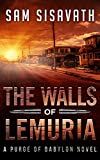 The Walls of Lemuria (A Purge of Babylon Novel)