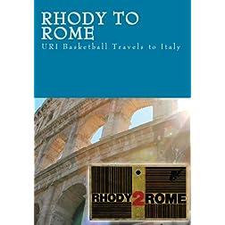 Rhody to Rome