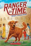 img - for Ranger in Time #2: Danger in Ancient Rome book / textbook / text book