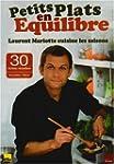 Petits plats en �quilibre : Laurent M...