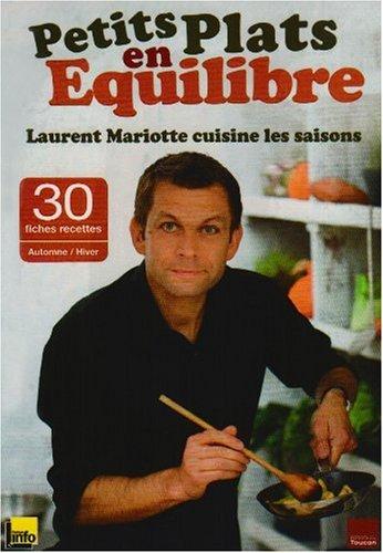 T l chargement gratuit lire en ligne petits plats en - Dernier livre de cuisine de laurent mariotte ...