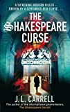 J L Carrell The Shakespeare Curse: Number 2 in series (Kate Stanley)