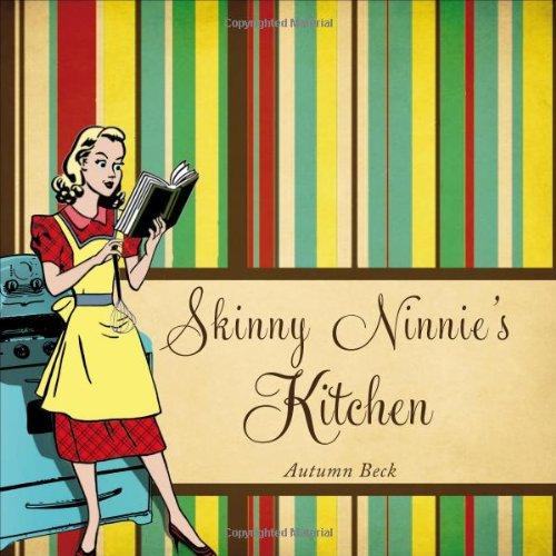 Skinny Ninnie'S Kitchen