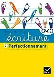 Les cahiers d'écriture CP/CE1 nº2 - Perfectionnement cover image