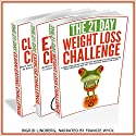21-Day Challenges Box Set 2 - Weight Loss, Exercise & Clean Eating (Volume 16) Audiobook by  21 Day Challenges Narrated by Francie Wyck