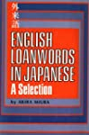 English Loanwords in Japanese: A Sele...