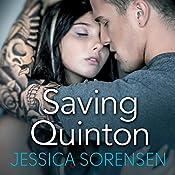 Saving Quinton: Breaking Nova, Book 2 | Jessica Sorensen