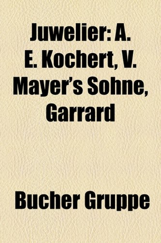 juwelier-a-e-kochert-v-mayers-sohne-garrard-co-asprey-c-f-rothe-neffe-anton-heldwein-charles-lewis-t