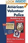 American Volunteer Police: Mobilizing...