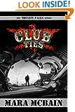CLUB TIES (The Trinity Falls Series Book 2)