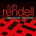 One Across, Two Down Audiobook by Ruth Rendell Narrated by Nicky Henson