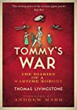 Tommy's War: A First World War Diary 1913--1918