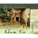 The True Account of Adam & Eve ~ Ken Ham