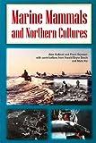 img - for Marine Mammals & Northern Cultures (Circumpolar Research Series) book / textbook / text book