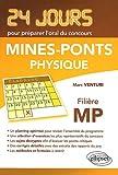 echange, troc Marc Venturi - Physique 24 Jours pour Préparer l'Oral Mines-Ponts Filière MP