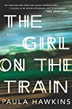 The Girl on the Train: A Novel