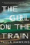 The Girl on the Train A Novel