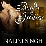 Bonds of Justice: Psy-Changeling Series, Book 8 (       UNABRIDGED) by Nalini Singh Narrated by Angela Dawe