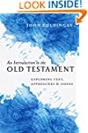 An Introduction to the Old Testament:...