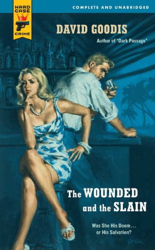 The Wounded and the Slain (Hard Case Crime (Mass Market Paperback))