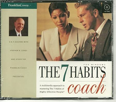 The 7 Habits Coach (Windows) A Multimedia Approach to Mastering the 7 Habits of Highly Effective People (CD-ROMs x 4)