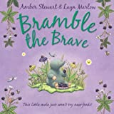 Amber Stewart Bramble the Brave