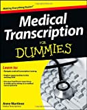 img - for Medical Transcription For Dummies book / textbook / text book