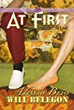 At First (ArtiFactual Book 5)