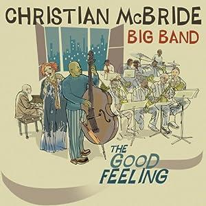 Christian McBride Big Band - The Good Feeling cover