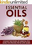 Essential Oils: Essential Oils  - Unl...
