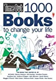 """Time Out"" 1000 Books to Change Your Life (Time Out Guides)"