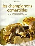 echange, troc Atlas - Les champignons comestibles