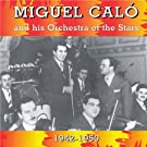 Miguel Calo and His Orchestra of the Stars, 1942-1950