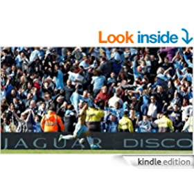 This Is How It Felt To Be City: Manchester City 2011/12 Season Review