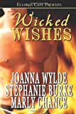 Wicked Wishes (184360406X) by Stephanie Burke