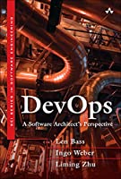 DevOps: A Software Architect's Perspective Front Cover