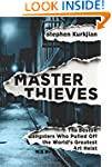 Master Thieves: The Boston Gangsters...